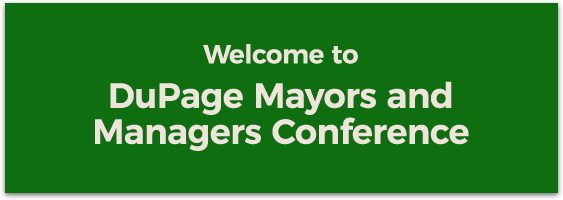 DuPage Mayors & Managers Conference